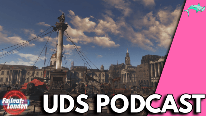UDS Podcast 175 Fallout London