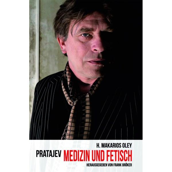 Pratajev - Medizin und Fetisch Buch