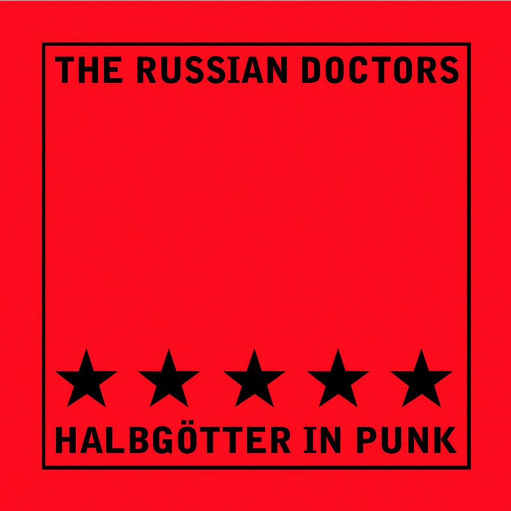 The Russian Doctors - Halbgötter in Punk CD