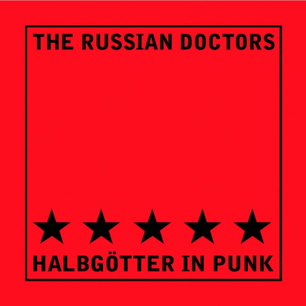 The Russian Doctors - Halbgötter in Punk CD