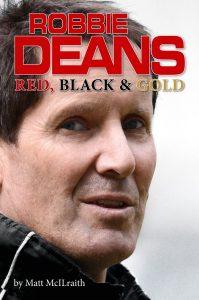 Robbie Deans: Red, Black & Gold. With Matt McILraith