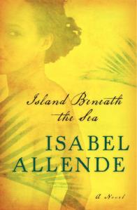 Cover for Island Beneath the Sea by Isabelle Allende