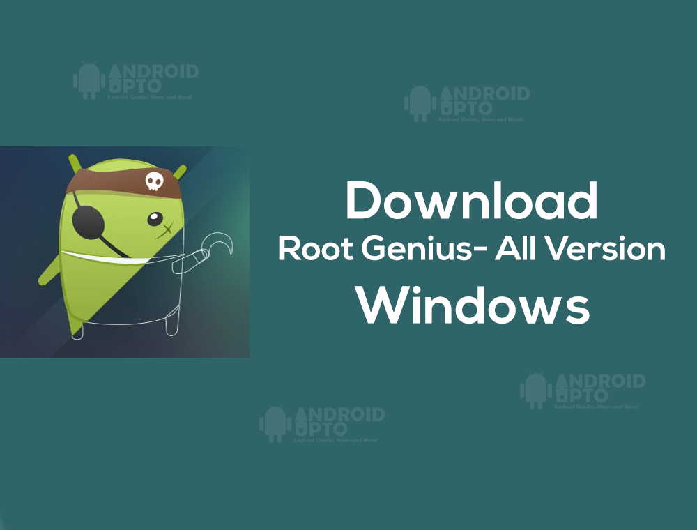 Root Genius APK Download: Root Genius APK Android Rooting tool