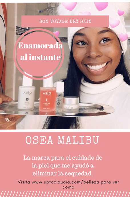 OSEA MALIBU –  Adiós Sequedad y Hola Piel Reluciente!