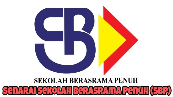 Senarai Sekolah Berasrama Penuh (SBP) 2018