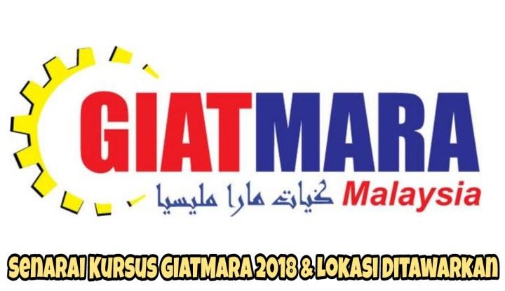 Senarai Kursus GIATMARA 2018 & Lokasi Ditawarkan