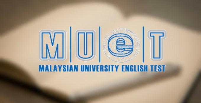 Jadual Peperiksaan MUET 2019 MPM