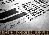 Permohonan Semula Sijil Peperiksaan Hilang (PT3, SPM, LCE Dan MCE)