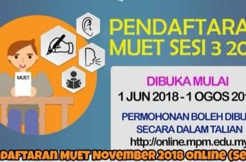 Pendaftaran MUET November 2018 Online (Sesi 3)