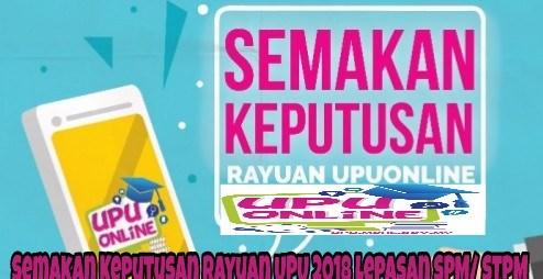 Semakan Keputusan Rayuan UPU 2018 Lepasan SPM/ STPM ke UA/ Politeknik Premier