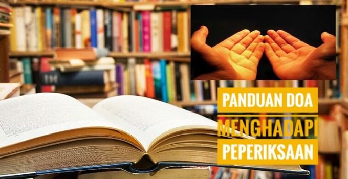 Panduan Doa Menghadapi Peperiksaan