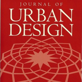 New paper on the pedestrianization of city centres by Dorina Pojani published in Journal of Urban Design