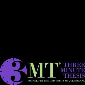 Three Minute Thesis (3MT®) Competition coming up