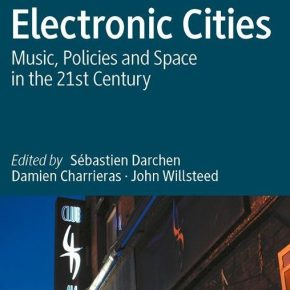 Electronic Cities, co-edited by Sebastien Darchen, is now published – order a copy for your library!