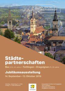 "Plakat der Galerie Bernhardt zur Jubiläumsausstellung ""Städtepartnerschaften Bex-Tuttlingen-Draguignan"", 14. September - bis 12. Oktober 2019"