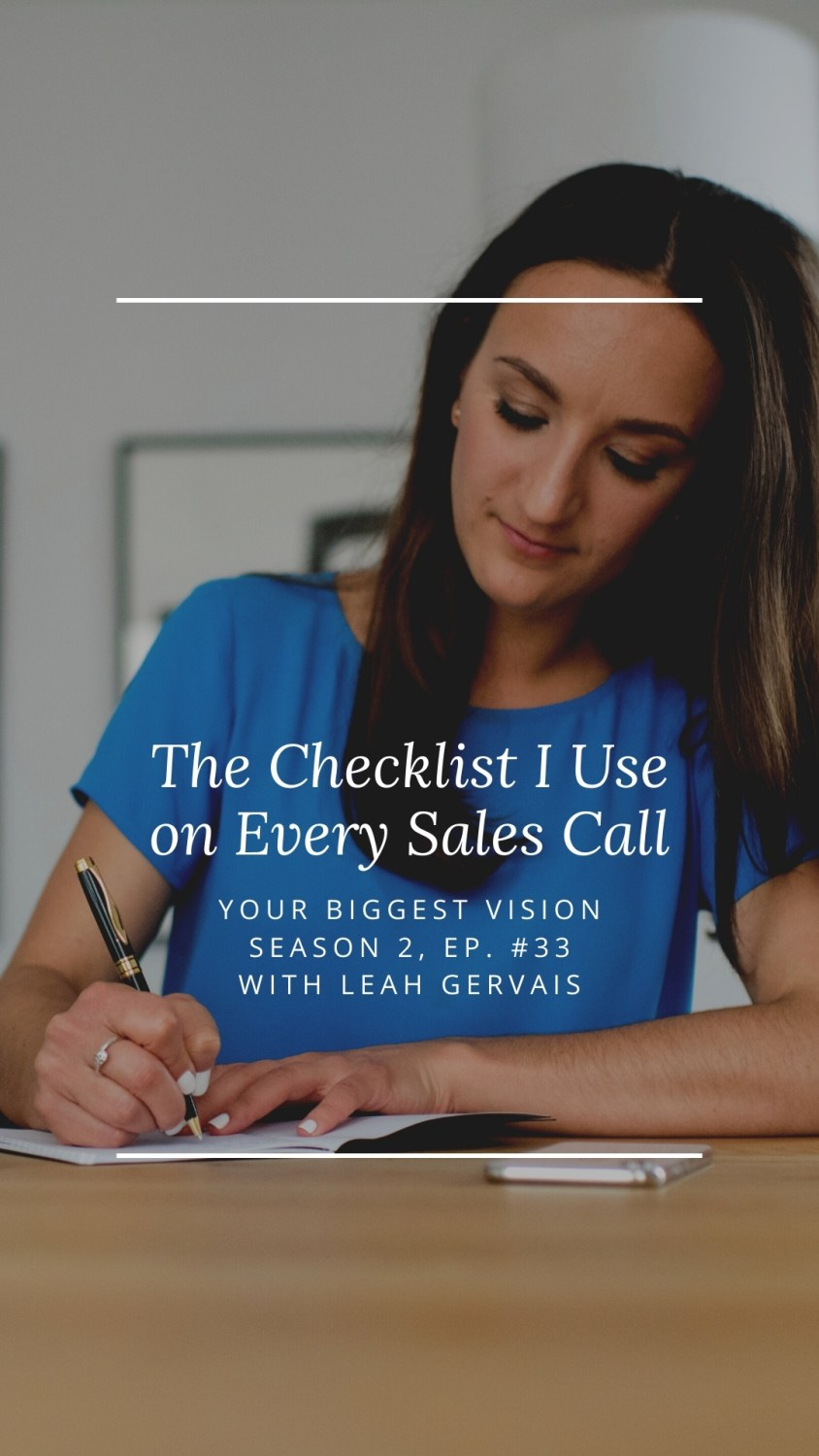 Today's episode breaks down my personal checklist that I use on every sales call. It has helped me step in to my zone of genius during sales calls!