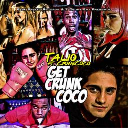 Talio ft. Crunkcoco - Get Crunkcoco (400)