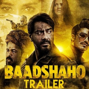 Baadshaho Trailer Hits over 10 Million Views