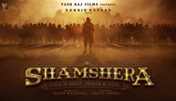 Shamshera Starring Ranbir Kapoor and Vaani Kapoor