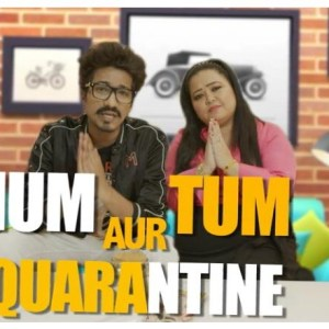 Hum, Tum aur Quarantine