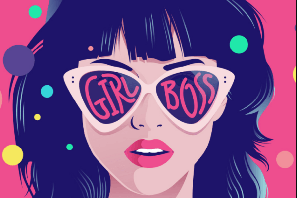 How To Be a Girl Boss: 10 Habits To Ensure Success