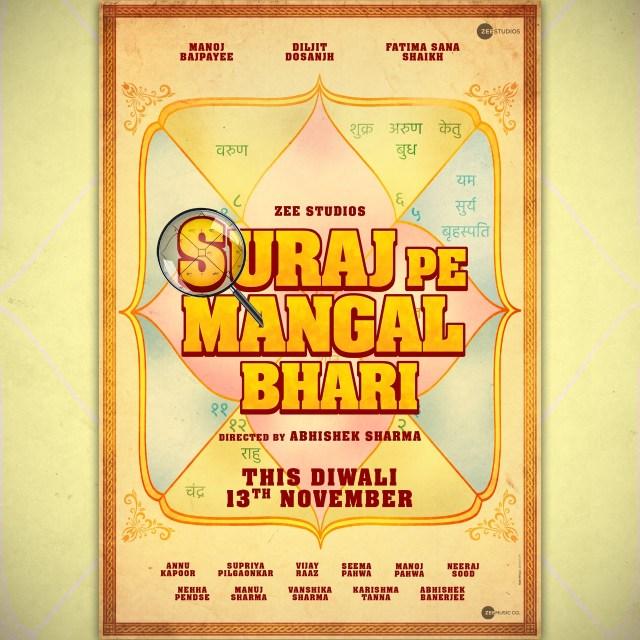 Manoj Bajpayee, Diljit Dosanjh, Fatima Sana Shaikh Starrer Suraj Pe Mangal Bhari Gets a Release Date