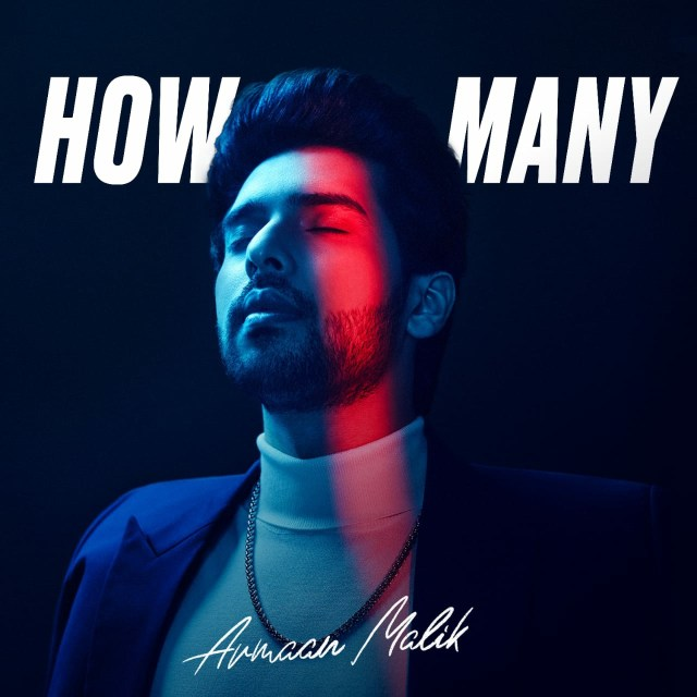 """Armaan Malik Releases """"How Many"""" With Offical Music Video"""