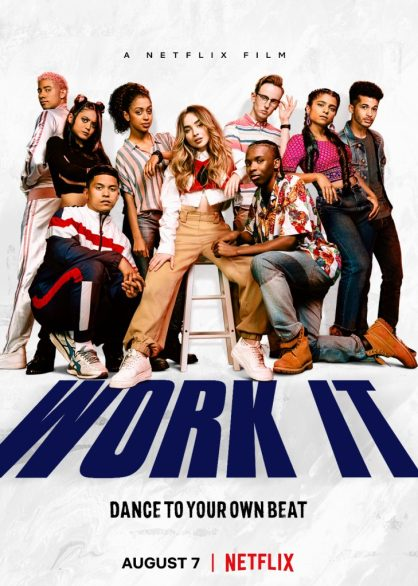 Work It cast Netflix