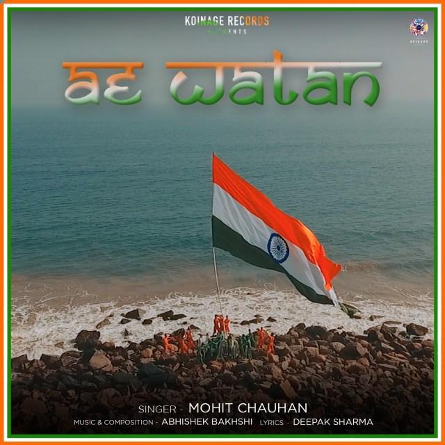 Ae Watan Mohit Chauhan