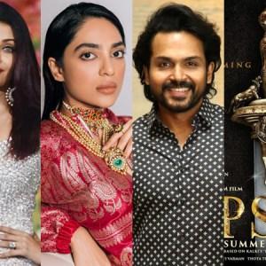 Aishwarya Rai Bachchan, Sobhita Dhulipala, Karthi, Jayam Ravi among others wrap up 'Ponniyin Selvan'