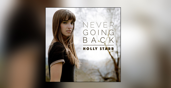 never-going-back-holly-starr-SINGLE