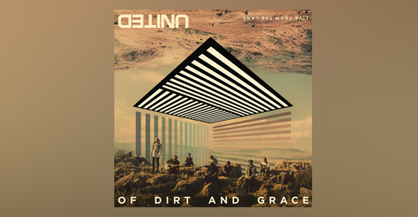 of-dirt-and-grace-hillsong-united
