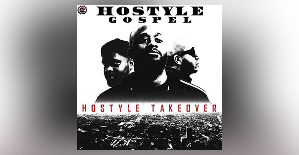 hostyle-takeover-hostyle-gospel-album