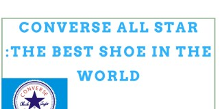 Converse All Star :The best Shoe in the World