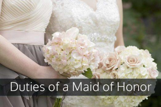maid-of-honor Duties