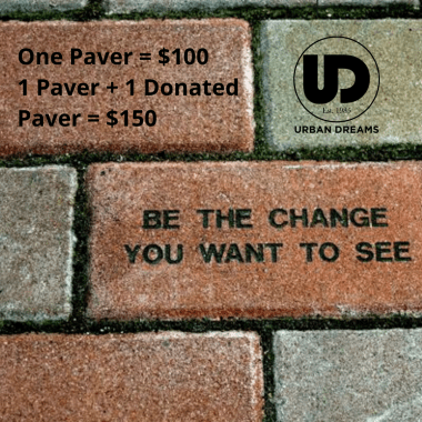 One Paver = $100 1 paver + 1 donated paver = $150