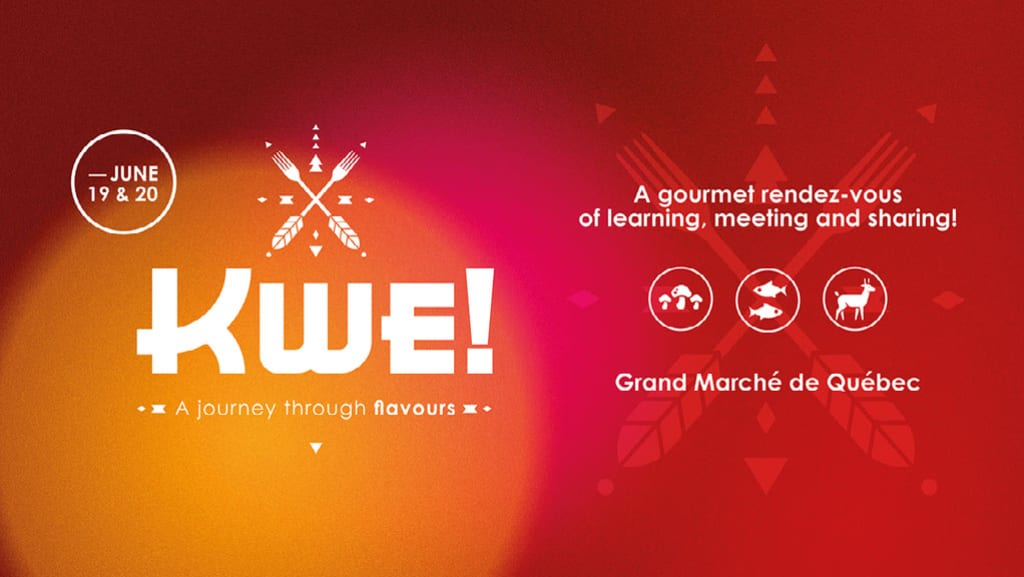KWE! Meet with Indigenous Peoples event in Quebec City