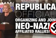 Republicans Attend And Organize Neo Nazi Rallies Against Immigrants