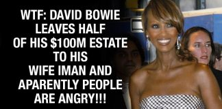 WTF: David Bowie Leaves Half of His $100M Estate To Iman And Aparently People Are Angry!!!
