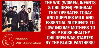 Did You Know The Black Panthers Started WIC (Women, Infants & Children) Program To Raise Healthy Children?