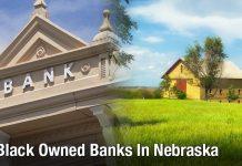 Black Owned Banks In Nebraska