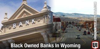 Black Owned Banks In Wyoming