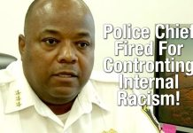 WTF: Black Police Chief Fired For Confronting Internal Racism!