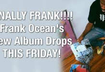 FINALLY FRANK!!!! Frank Ocean's New Album Drops THIS FRIDAY!