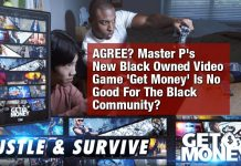 AGREE? Master P's New Black Owned Video Game 'Get Money' Is No Good For The Black Community? 2