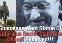 Ghanaians Want Statue Of Notorious Racist Mahatma Ghandi Removed!!!