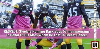 RESPECT: Steelers Running Back Buys 53 mammograms In Honor Of His Mom Whom He Lost To Breast Cancer