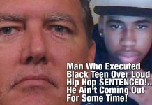 Man Who Executed Black Teen Over Loud Hip Hop SENTENCED!... He Ain't Coming Out For Some Time!