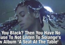 Are You Black? Then You Have No Excuse To Not Listen To Solange's New Album 'A Seat At The Table'