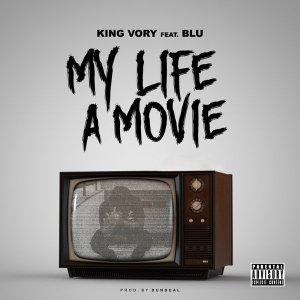 King Vory Life A Movie